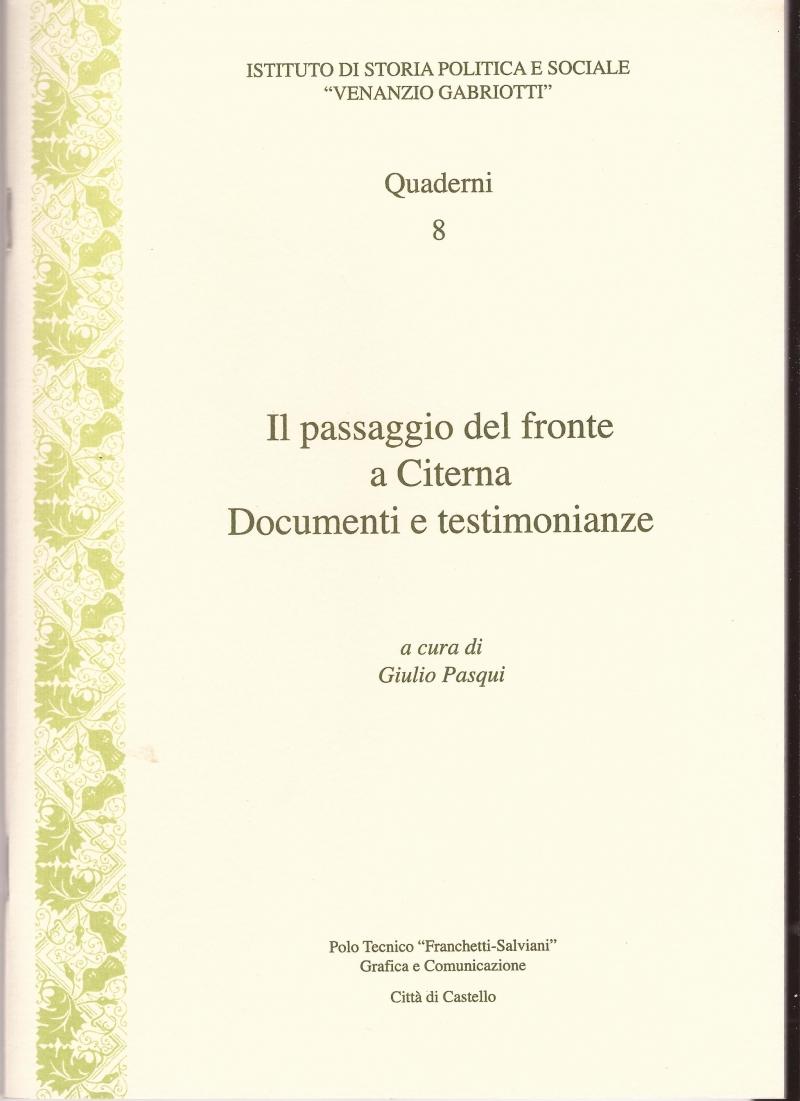 Il passaggio del fronte a Citerna. Documenti e testimonianze.