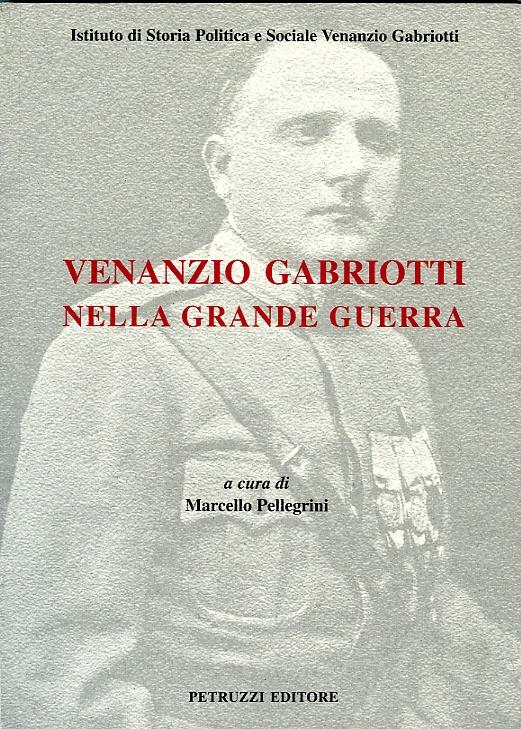 Venanzio Gabriotti nella Grande Guerra